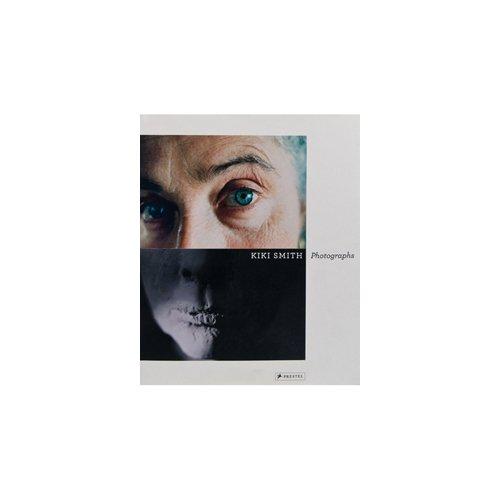 Kiki Smith: Photographs