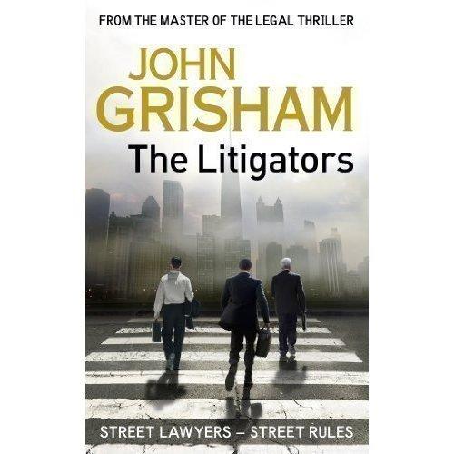 The Litigators grisham j the litigators