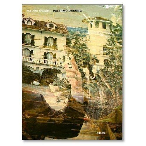 Mauro d'Agati. Palermo Unsung