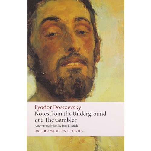 Fyodor Dostoevsky: Notes From Тhe Underground