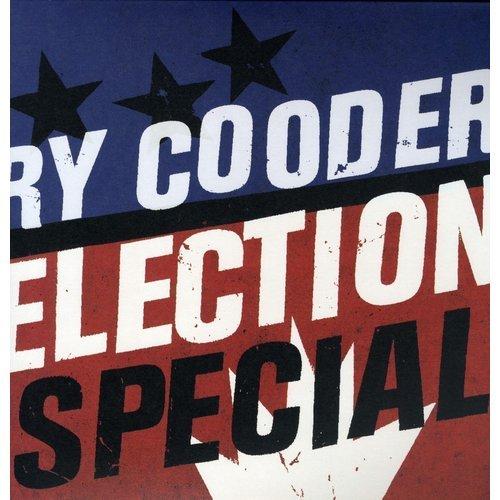 Ry Cooder / Election Special ry cooder ry cooder bop till you drop 180 gr
