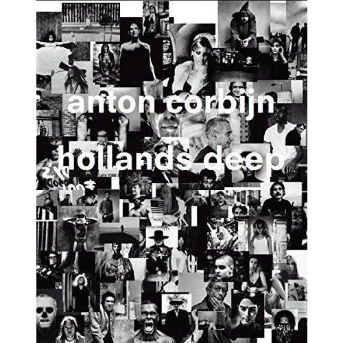Anton Corbijn. Hollands Deep most wanted