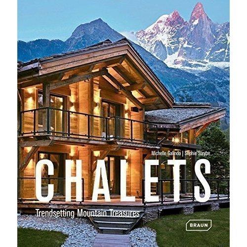 лучшая цена Chalets. Trendsetting Mountain Treasures