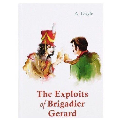 The Exploits of Brigadier Gerard цена