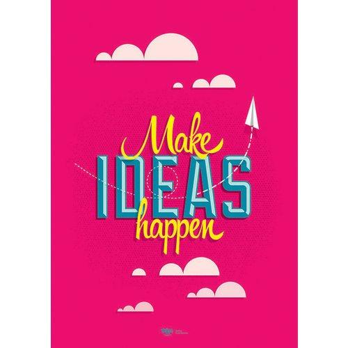 """Принт """"More Ideas Happen"""" А2"""