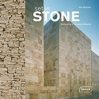 Set in stone. Rethinking a timeless material