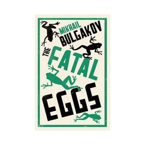 Fatal Eggs bulgakov m fatal eggs