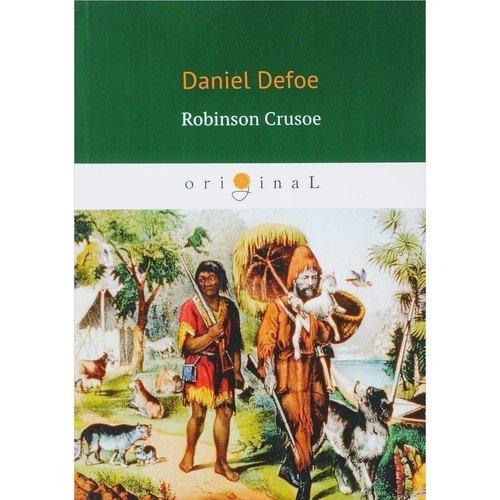 Robinson Crusoe daniel defoe robinson crusoe