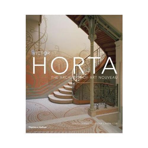 Victor Horta: The Architect of Art Noveau недорго, оригинальная цена