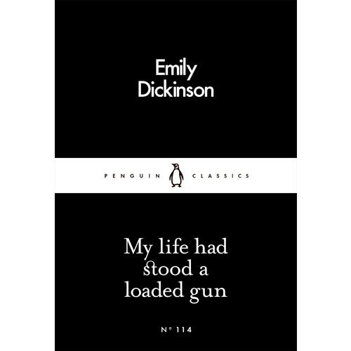 my life had stood a loaded Dickinson's my life had stood-a loaded gun today, few would deny that emily dickinson is an important figure in american literature the numerous ways to interpret her poetry draws more and more readers into her publications.
