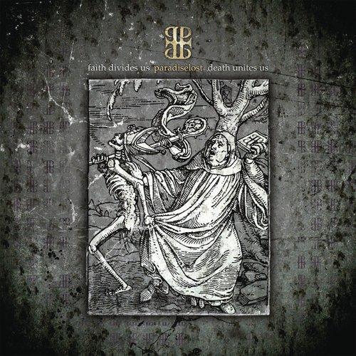 Paradise Lost - Faith Divides Us - Death Unites Us виниловая пластинка paradise lost faith divides us – death unites us lp cd