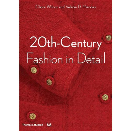 20th Century Fashion in Detail c brezinski numerical analysis historical developments in the 20th century