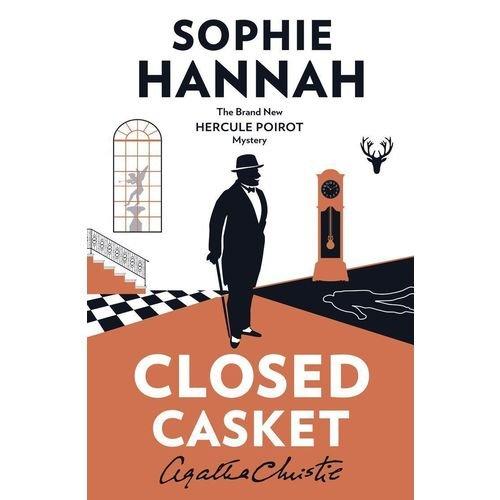 Closed Casket: The New Hercule Poirot Mystery hannah s closed casket the new hercule poirot mystery