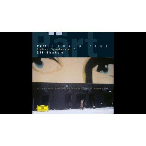 Gil Shaham / Part: Symphony No. 3 / Fratres / Tabula rasa недорого