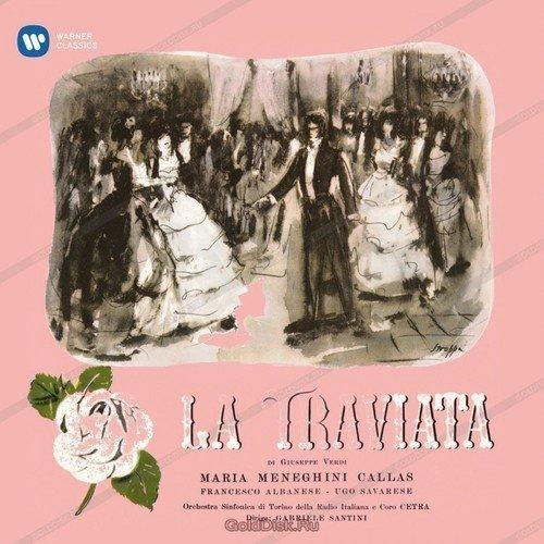 Verdi*, Maria Callas – La Traviata
