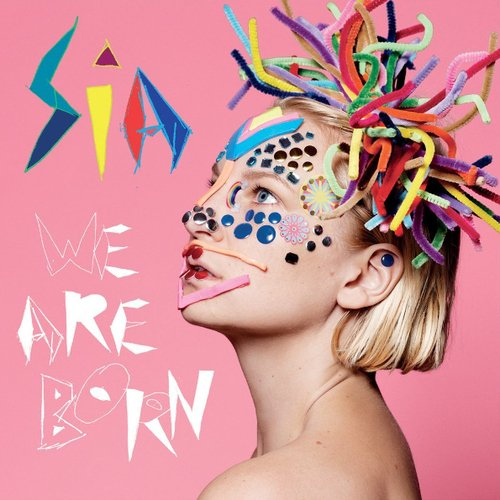 лучшая цена Sia – We Are Born