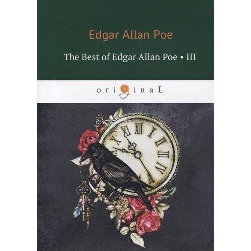 The Best of Edgar Allan Poe. Volume 3