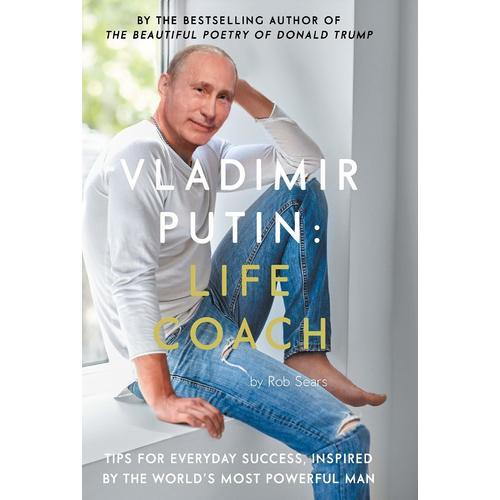 Vladimir Putin: Life Coach dugger politician – the life