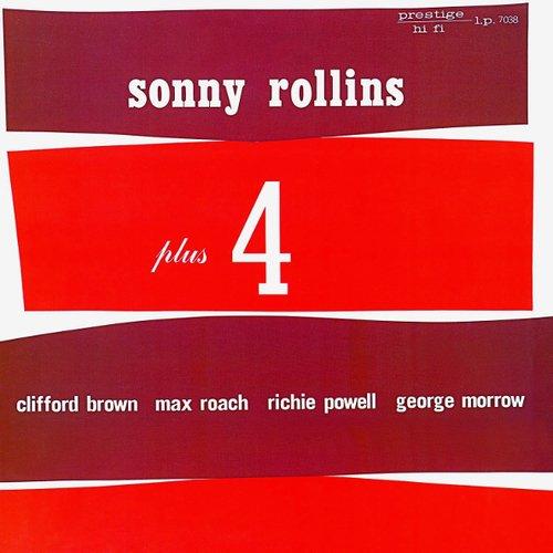 Sonny Rollins - Plus Four sonny rollins sonny rollins saxophone colossus