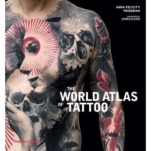 The World Atlas of Tattoo tatt book visionaries of tattoo