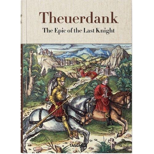 Theuerdank The Epic of the Last Knight