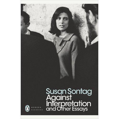 цена на Against Interpretation and Other Essays