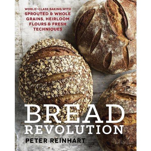 Bread Revolution pierce angela bread baking for beginners bread baking cookbook