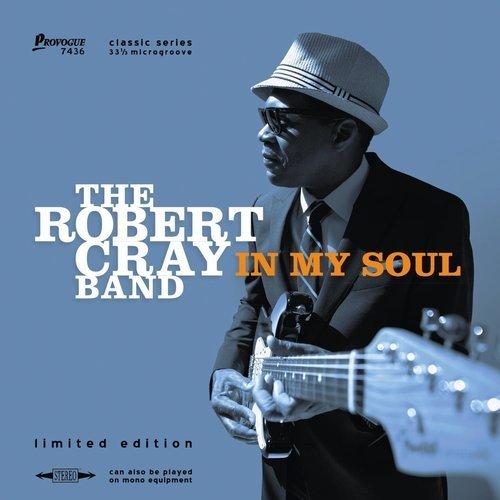 Виниловая пластинка The Robert Cray Band - In My Soul