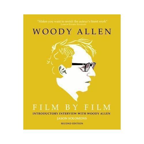 Woody Allen Film by Film woody allen a retrospective