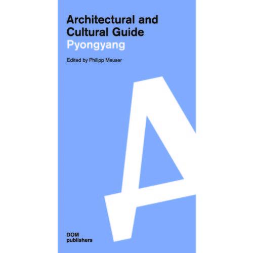 Architectural guide Pyong Yang