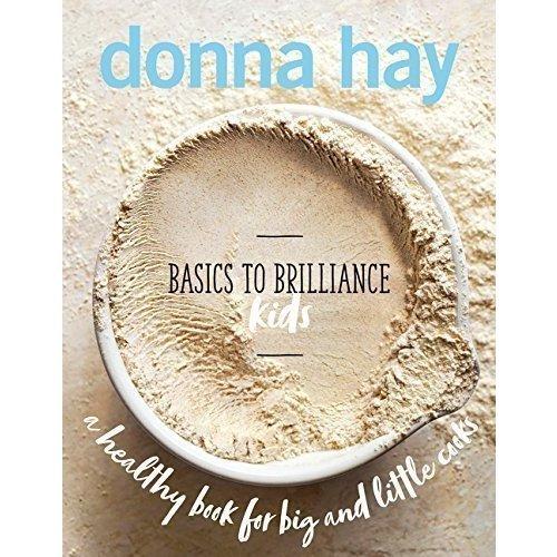 Donna Hay: Basics To Brilliance Kids