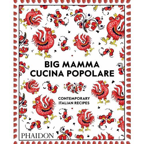 Big Mamma Cucina Popolare: Contemporary Italian Recipes delicious diabetic recipes