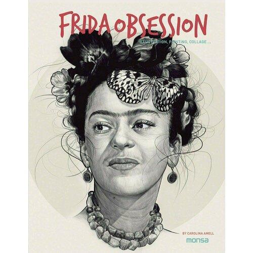 Frida Obsession: Illustration, Painting, Collage pablo neruda essential neruda