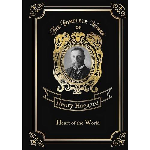 Henry Rider Haggard. Heart of the World