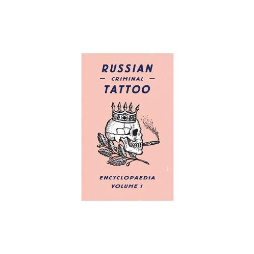 Russian Criminal Tattoo 1 russian criminal tattoo police files volume 1