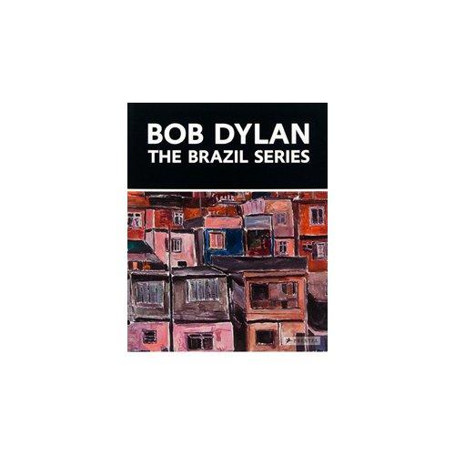 Elderfield Bob Dylan. The Brazil Series