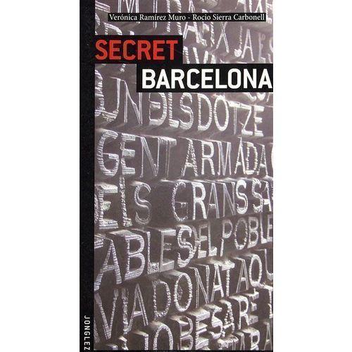 Secret Barcelona the secret to god s favour