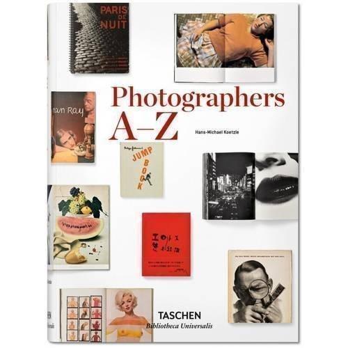 Hans-Michael Koetzle. Photographers A-Z