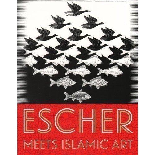 Escher Meets Islamic Art the magic mirror of m c escher