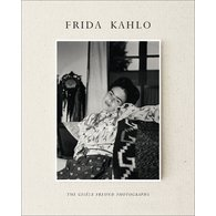 Frida Kahlo. The Gisele Freund Photographs