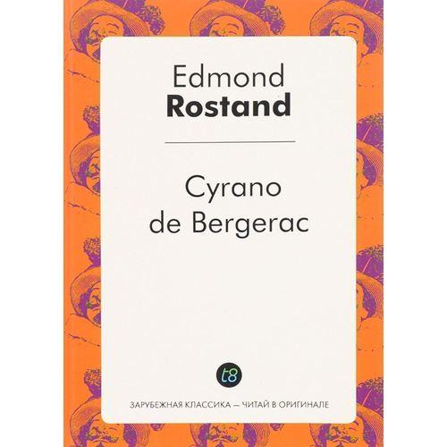 Cyrano de Bergerac цены онлайн