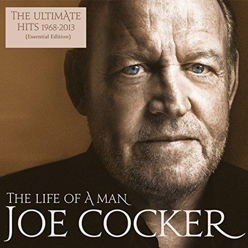 Joe Cocker - Life of a Man. Ultimate Hits 1968-2013 джо кокер joe cocker the life of a man the ultimate hits 1968 2013 essential edition