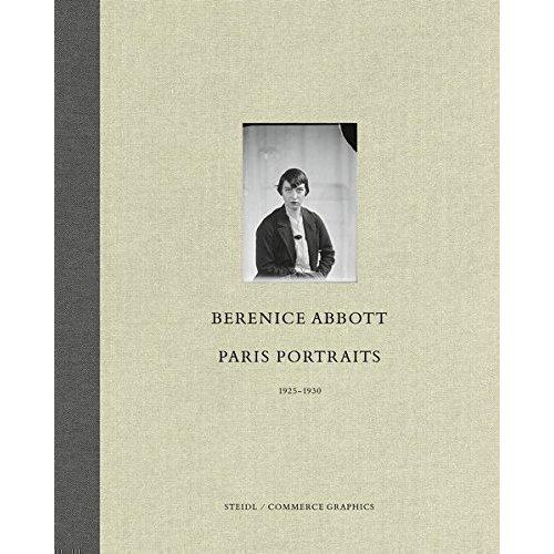 Berenice Abbott. Paris Portraits 1925 - 1930 a world of light – portraits