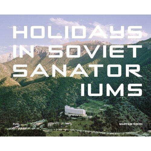 цена Holidays in Soviet Sanatoriums онлайн в 2017 году