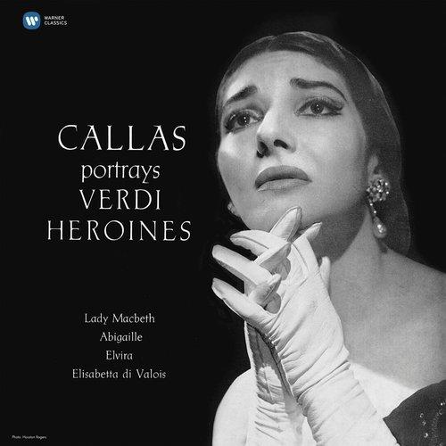 Виниловая пластинка Maria Callas - portrays Verdi Heroines 1, Studio Recital