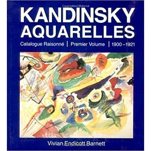 Kandinsky Watercolours: 1900-21 v. 1 valery turchin kandinsky in russia