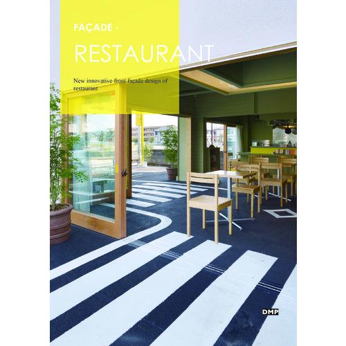Facade - Restaurant ultimate restaurant design