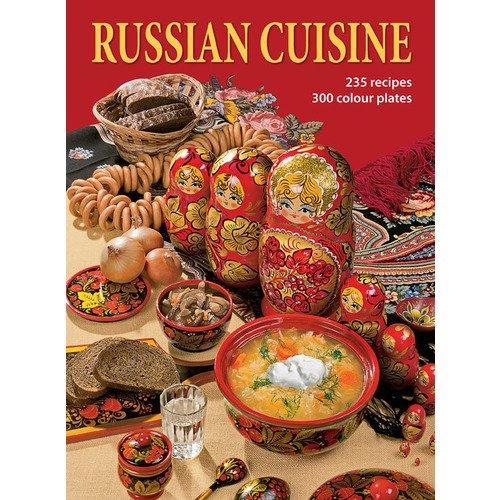 Russian Cuisine putan oxana modern russian cuisine for your home