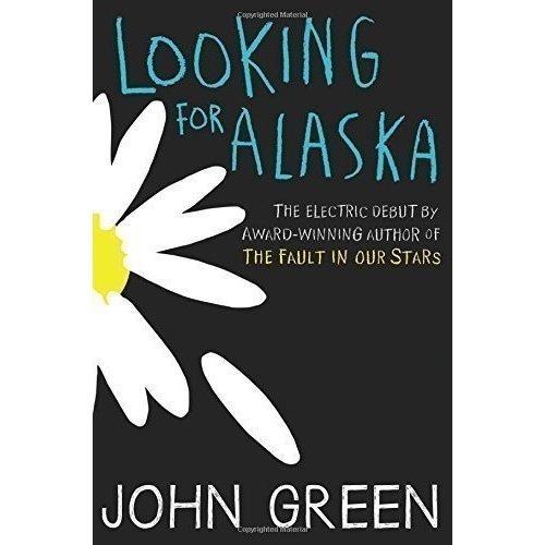 Looking for Alaska green j looking for alaska