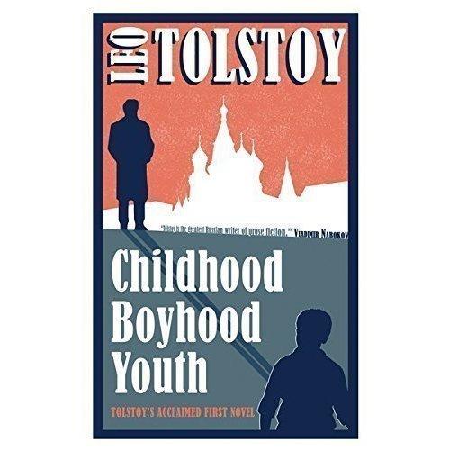 Childhood, Boyhood, Youth tolstoy l childhood boyhood youth